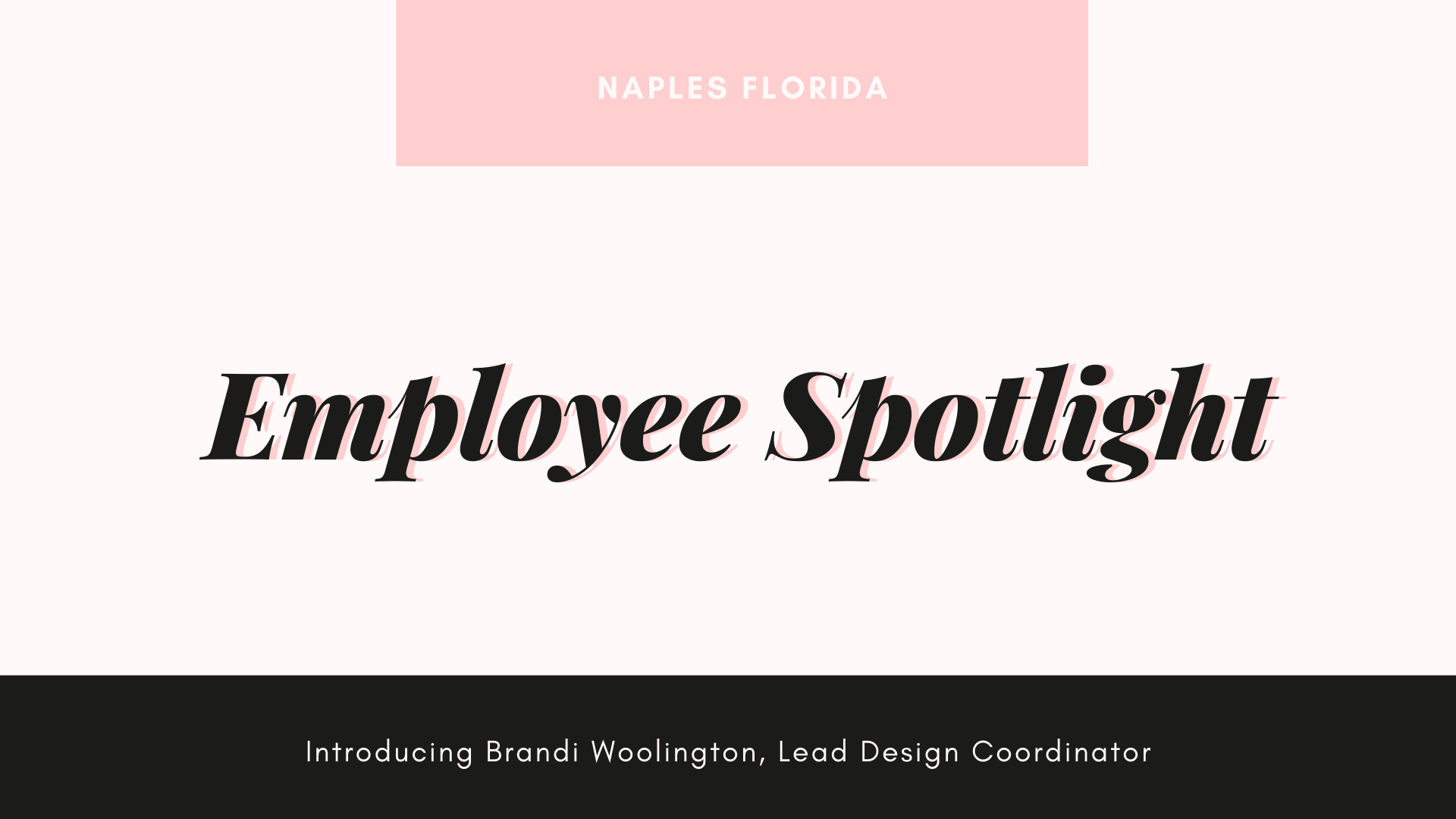 Naples Employee Spotlight